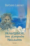 Franziskus Der Fliegende Hollnder