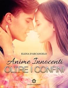 Oltre i confini - Anime innocenti di Elena D'Arcangelo Copertina del libro