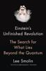 Einstein's Unfinished Revolution - Lee Smolin
