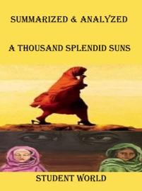 Summarized Analyzed A Thousand Splendid Suns