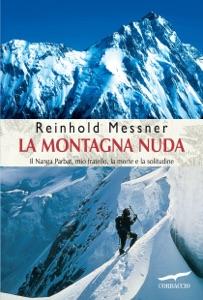 La montagna nuda da Reinhold Messner
