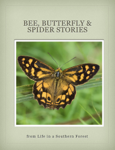 Bee, Butterfly & Spider Stories