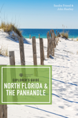 Explorer's Guide North Florida & the Panhandle (Third Edition)  (Explorer's Complete)