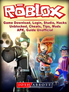 Roblox Game Download Login Studio Hacks Unblocked Cheats