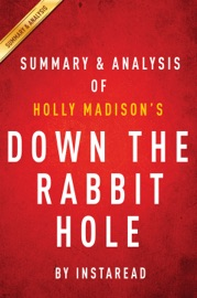 Down The Rabbit Hole By Holly Madison Summary Analysis