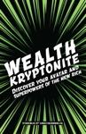 Wealth Kryptonite