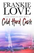 Cold Hard Cash