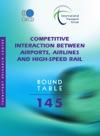 Competitive Interaction Between Airports Airlines And High-Speed Rail