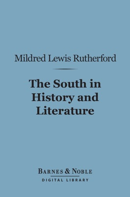The South in History and Literature (Barnes & Noble Digital Library)