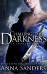 Challenged by Darkness (Befallen Tides, #2)