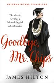 Goodbye, Mr. Chips PDF Download