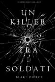 Un killer tra i soldati (Un Mistero di Riley Paige — Libro 9)
