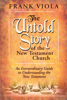 Frank Viola - The Untold Story of the New Testament Church artwork