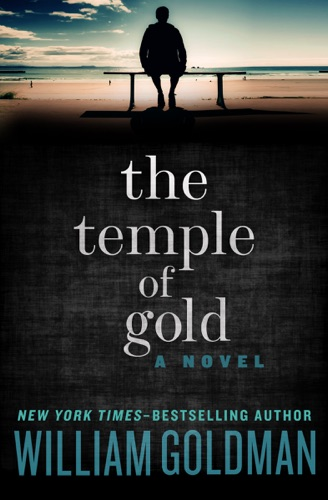 William Goldman - The Temple of Gold