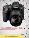 Nikon D850 Fx Beginners Guide