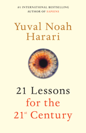 21 Lessons for the 21st Century - Yuval Noah Harari book summary