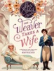 The Weaver Takes a Wife