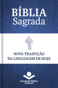 Bíblia Sagrada NTLH - Nova Tradução na Linguagem de Hoje Capa de livro