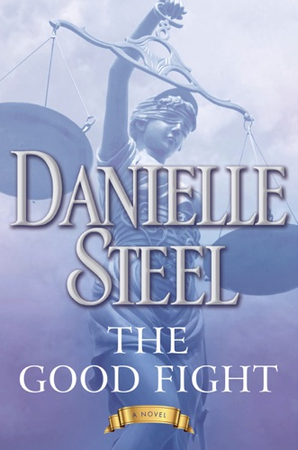 Danielle Steel - The Good Fight