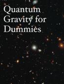 Quantum Gravity for Dummies