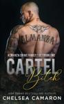 Cartel Bitch