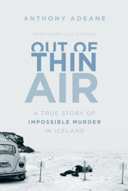 Out of Thin Air - Anthony Adeane book summary