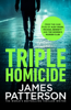 Triple Homicide - James Patterson