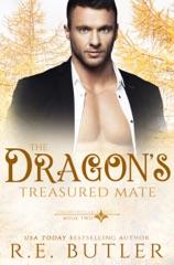 The Dragon's Treasured Mate (Uncontrollable Shift Book Two)