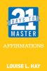 Louise Hay - 21 Days to Master Affirmations artwork