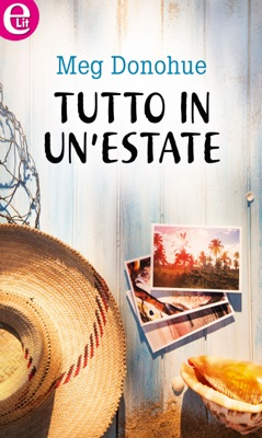 Tutto in un'estate (eLit) pdf Download