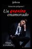 Un asesino enamorado (Atracción peligrosa 1) - Alina Covalschi