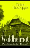 Waldheimat (Autobiografischer Roman)
