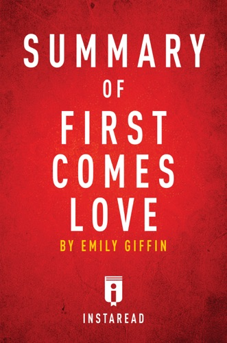 Instaread - Summary of First Comes Love