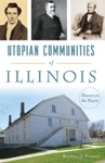 Utopian Communities Of Illinois