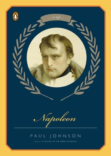 Paul Johnson - Napoleon