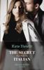 Kate Hewitt - The Secret Kept From The Italian artwork