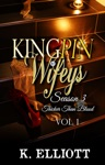 Kingpin Wifeys Season 3 Part 1 Thicker Than Blood