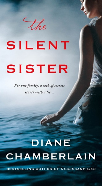 The Silent Sister - Diane Chamberlain book cover