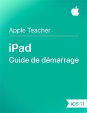 Guide de démarrage iPad - iOS11