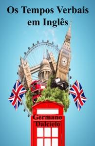Os Tempos Verbais em Inglês Book Cover