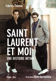 Saint Laurent Et Moi Une Histoire Intime