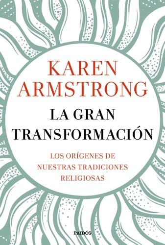 Karen Armstrong - La gran transformación
