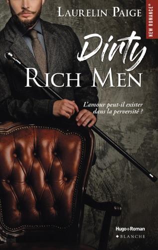 Laurelin Paige - Dirty Rich men - tome 1 -Extrait offert-