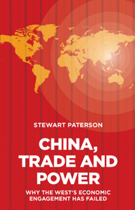 China, Trade and Power: Why the Wests Economic Engagement Has Failed La couverture du livre martien
