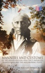 History Manners And Customs Of The Indian Nations Who Once Inhabited Pennsylvania And The Neighboring States