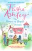 Trisha Ashley - The House of Hopes and Dreams artwork