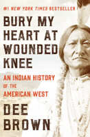 Dee Brown - Bury My Heart at Wounded Knee artwork