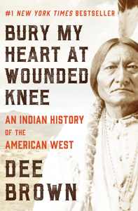 Bury My Heart at Wounded Knee Libro Cover