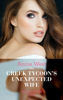 Annie West - The Greek Tycoon's Unexpected Wife artwork