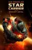 Star Carrier. Tom 7. Mroczny umysł - Ian Douglas